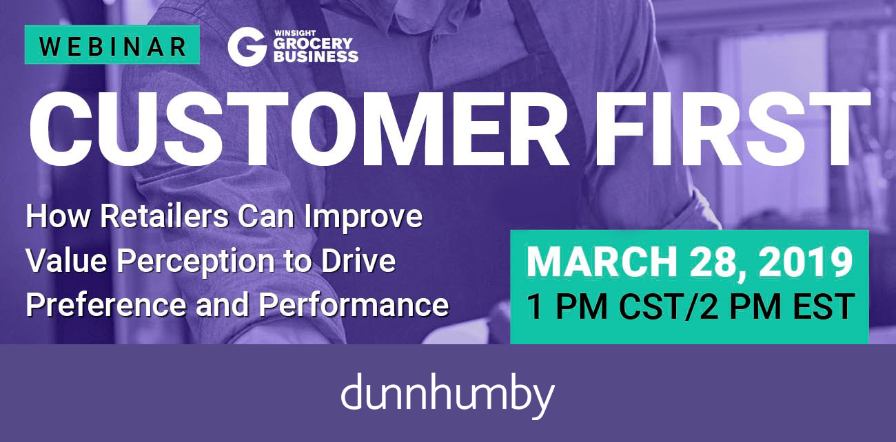 Live Webinar: Customer First: How Retailers Can Improve Value Perception to Drive Preference and Performance
