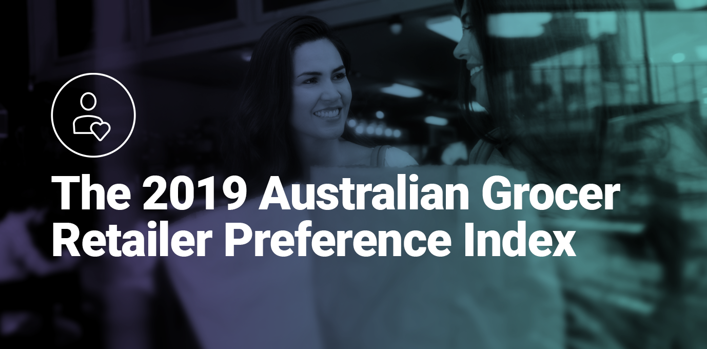 dunnhumby's Australian Grocer Retailer Preference Index 2019