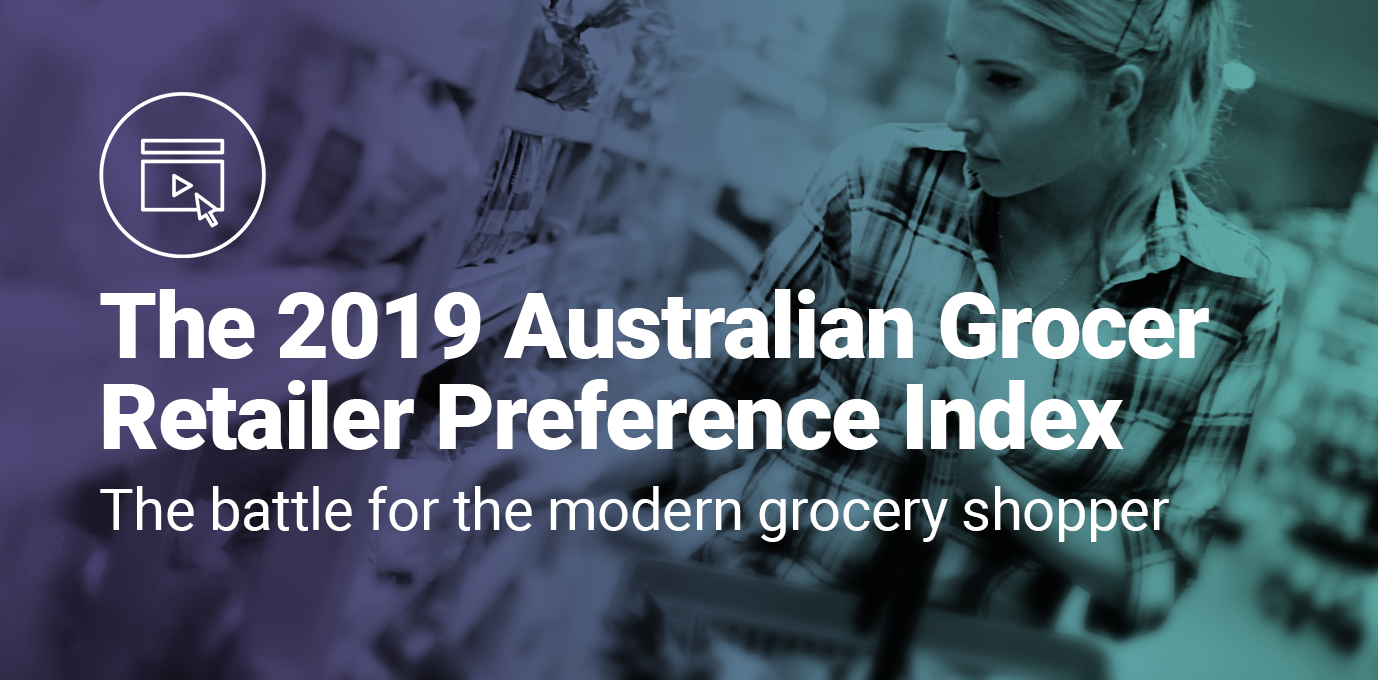 Key highlights of the 2019 Australian Grocer Retailer Preference Index