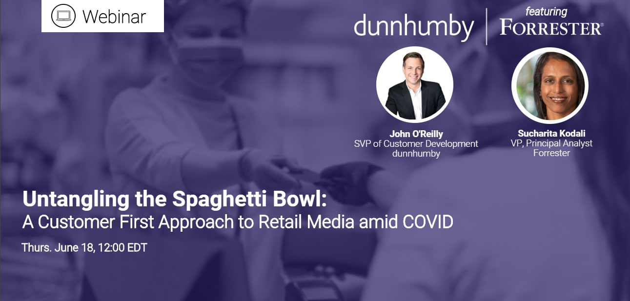 Untangling the Spaghetti Bowl: A Customer First Approach to Retail Media amid COVID-19 - Corona Virus