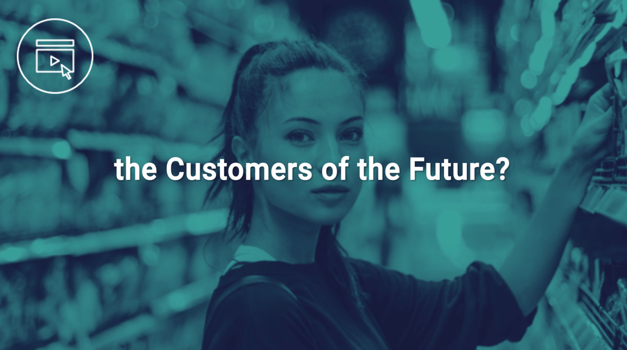 are you ready for the customers of the future?