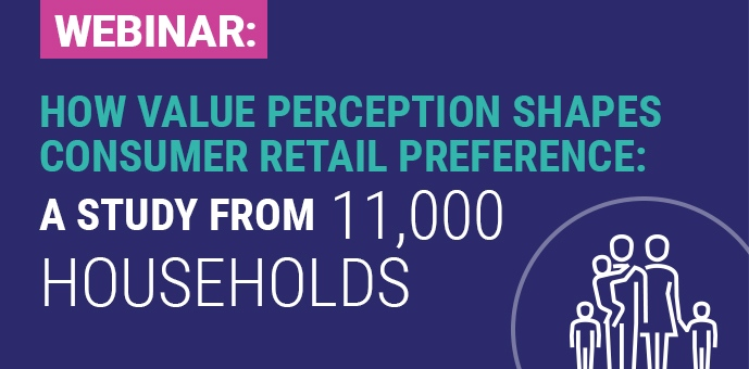 Webinar On Demand with Chain Store Age: How Value Perception Shapes Consumer Retail Preference