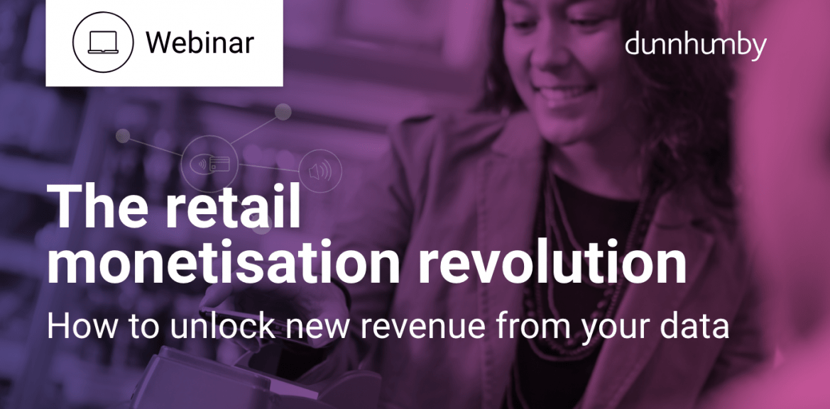 Webinar On Demand: The Retail Monetisation Revolution – how to unlock new revenue from your data